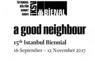 بیانیه پانزدهمین دوره بینال استانبول : یک همسایه خوب(ترجمه: شیدا فلاحی و یاسر قادر)